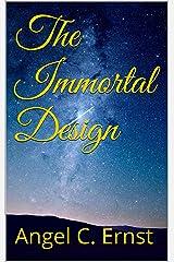 The Immortal Design Kindle Edition
