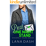 DEAR ONE NIGHT STAND: A Curvy Girl Romance (SINCERELY YOURS Book 7)