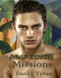 Amazonie (Missions t. 2)