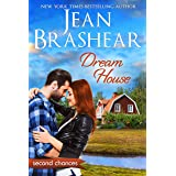 Dream House: A Second Chance Romance (Second Chances Book 6)