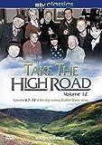Take The High Road - Volume 12 Episodes 67 - 72 [DVD]