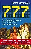 777: La chute du Vatican et de Wall Street selon saint Jean