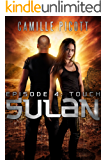 Touch (Sulan, Episode 4)