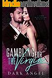 Gambling For The Virgin: A Dark Billionaire Romance