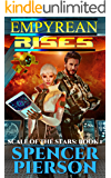 Empyrean Rises: Scale of the Stars: Book 1