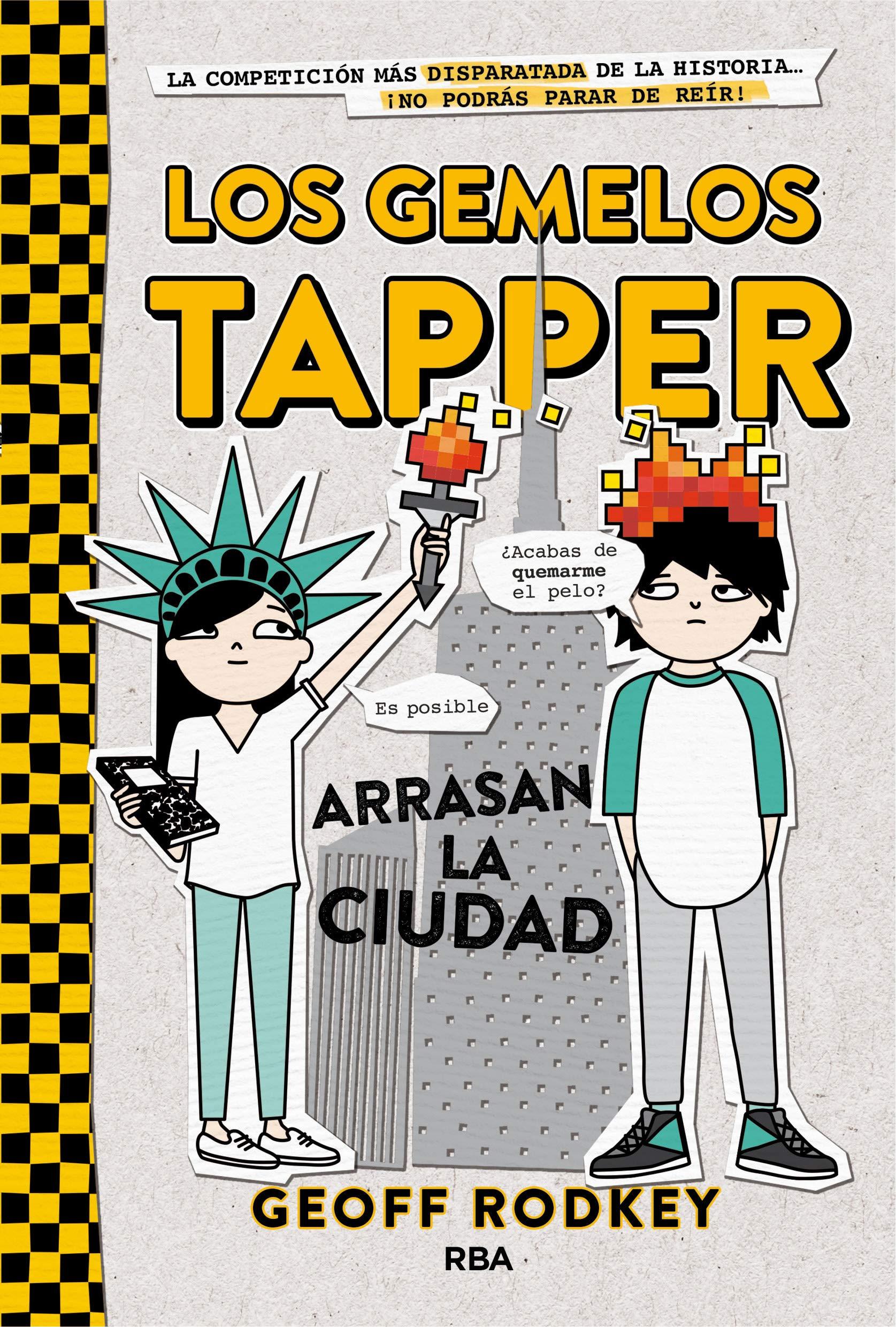 Los gemelos Tapper 2. Los gemelos arrasan la ciudad. FICCIÓN KIDS: Amazon.es: Rodkey, Geoff, Llasat Botija, Isabel: Libros