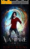 The Girl Revealed (The Last Vampire Book 6)