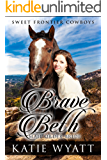 Brave Beth: Mail Order Bride: Clean Historical Western Romance (Sweet Frontier Cowboys Series Book 19)
