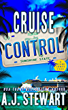 Cruise Control (Miami Jones Florida Mystery Series Book 9)