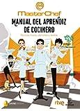 Manual del aprendiz de cocinero: Técnicas, trucos, utensilios y recetas (Fuera de colección)