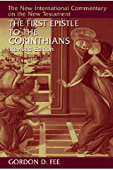 The First Epistle to the Corinthians, Revised Edition (The New International Commentary on the New Testament)