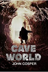 Cave World Kindle Edition