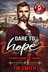 Dare to Hope (Stories from the Sound (All Cocks Stories) Book 4) Kindle Edition
