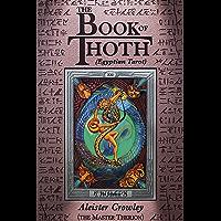 The Book of Thoth (Egyptian Tarot) (English Edition)
