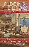 Fudging the Books (A Cookbook Nook Mystery 4)