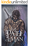 The Path of Man (The Soul Stone Trilogy Book 1)