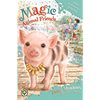 Millie Picklesnout's Wild Ride: Book 19 (Magic Animal Friends)