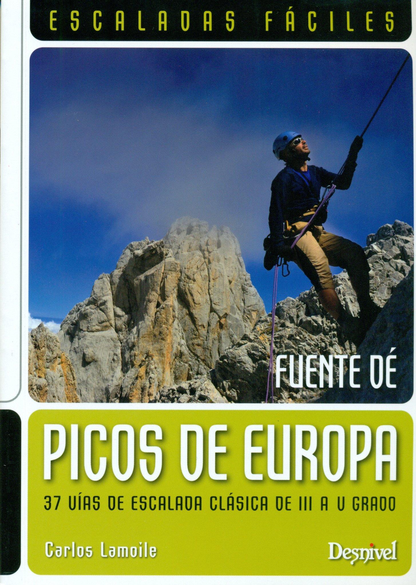 Escaladas Fáciles En Los Picos De Europa Guias De Escalada ...