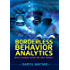 Borderless Behavior Analytics: Who's Inside? What're They Doing?