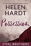 Possession (Steel Brothers Saga Book 3) (English Edition)