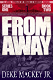 FROM AWAY - Series One, Book Two: A Serial Thriller of Arcane and Eldritch Horror