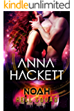 Noah: Scifi Alien Invasion Romance (Hell Squad Book 6)