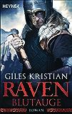 Raven - Blutauge: Raven 1 (Raven-Serie)
