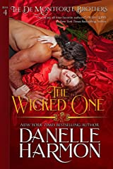 The Wicked One (The De Montforte Brothers Book 4) Kindle Edition