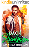 Back with the Stuntman (A Second Chance Single Dad Romance)