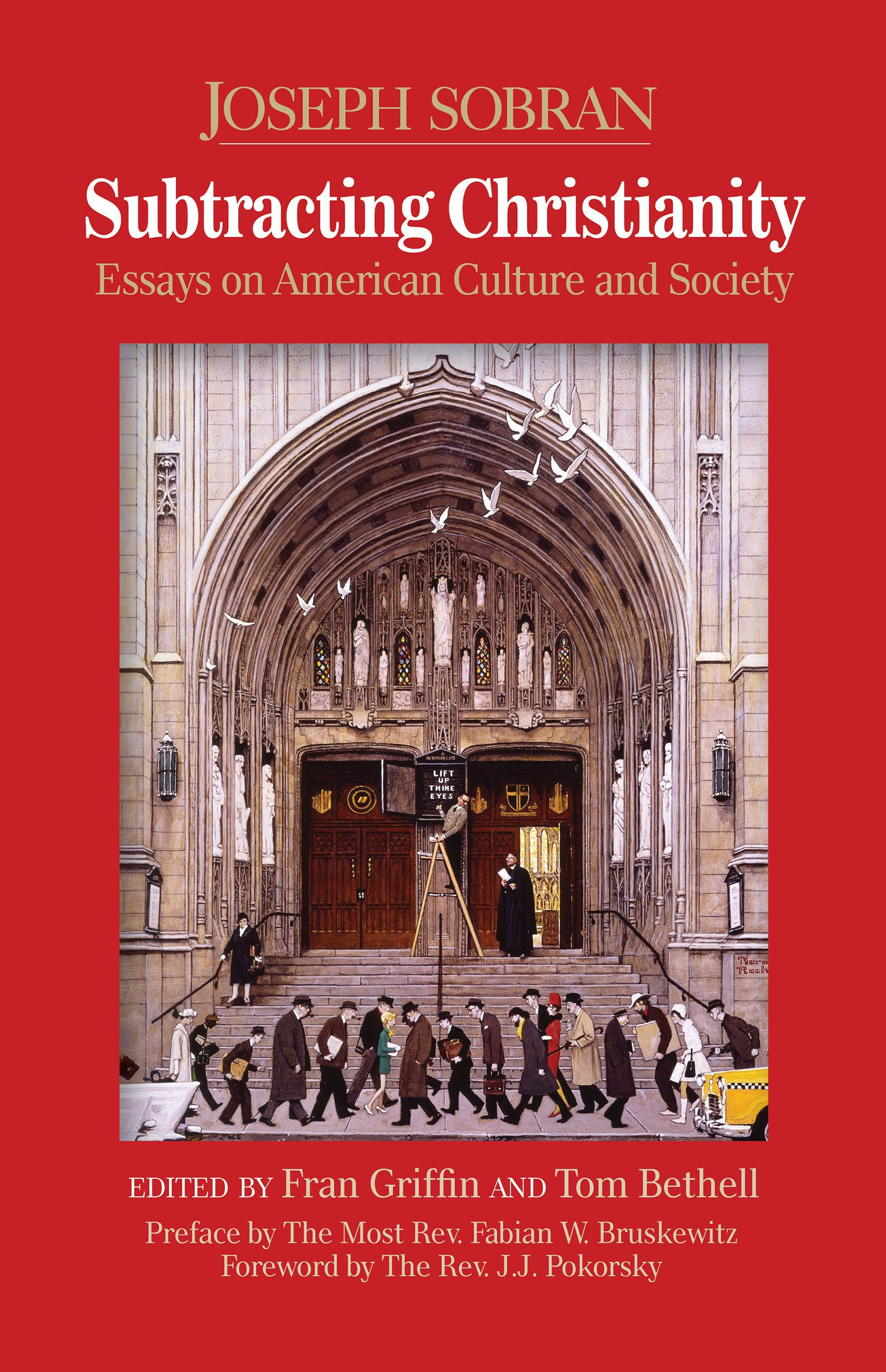 subtracting christianity essays on american culture and society  subtracting christianity essays on american culture and society joseph sobran 9781495143373 com books