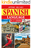 Spanish language in 25 lessons: Learn Spanish grammar, new words and conversational language with an effective learning order