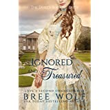 Ignored & Treasured: The Duke's Bookish Bride (Love's Second Chance: Tales of Lords & Ladies)