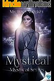 Mystical (The Mystical Trilogy Book 1)