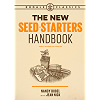 The New Seed-Starters Handbook (Rodale Organic Gardening) (English Edition)