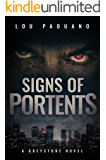 Signs of Portents: Greystone Book 1