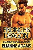 Finding His Dragon (Dragon Blood Book 3)