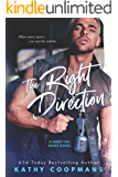 The Right Direction (Sweet Sins Series)
