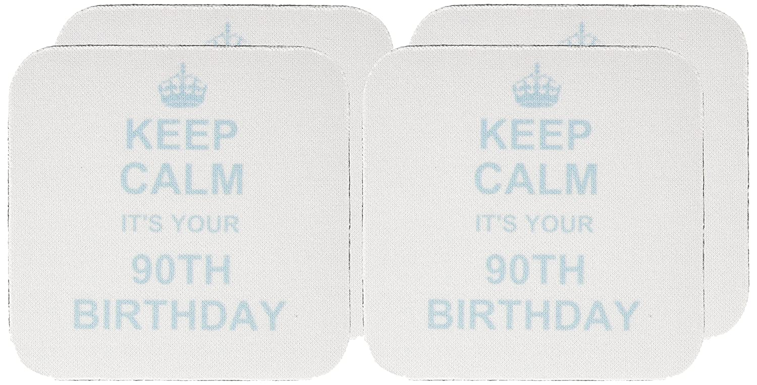 3dRose cst/_157680/_1 Keep Calm its Your 90Th Birthday-Blue-Funny Stay Calm and Carry on About Turning 90-Humor-Soft Coasters Set of 4