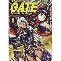 Gate: au-delà de la porte, t. 08
