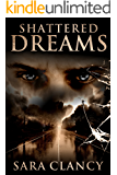 Shattered Dreams: Scary Supernatural Horror with Monsters (Banshee Series Book 3)