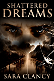 Shattered Dreams (Banshee Book 3)
