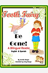 Toothfairy Be Gone! (Bilingual Kids Book 1) Kindle Edition