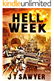 Hell Week by JT Sawyer (Seals vs. Zombies Book 1)