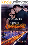 No hables con el Devorador (Spanish Edition)