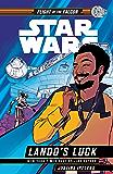 Star Wars: Lando''s Luck (Star Wars: Flight of the Falcon)