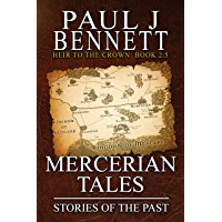 Mercerian Tales: Stories of the Past (Heir to the Crown)
