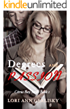 Degrees and Passion (Citrus Bay Series Book 1)