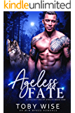 Ageless Fate (A Collection of Strays Book 1)