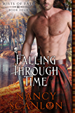 Falling Through Time: Mists of Fate - Book Four