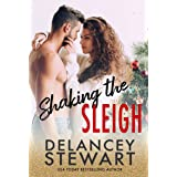 Shaking the Sleigh: A holiday romantic comedy (Singletree Book 3)